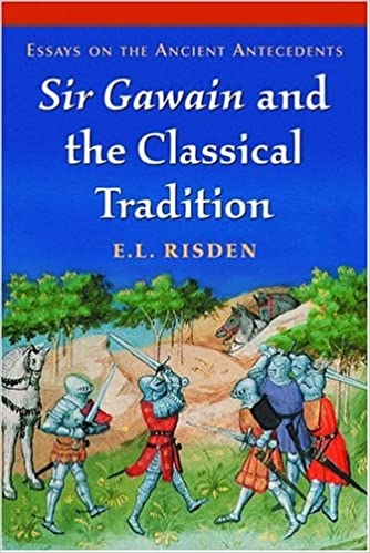 Sir Gawain And The Classical Tradition Essays On The Ancient  Sir Gawain And The Classical Tradition Essays On The Ancient Antecedents George Washington Essay Paper also Research Paper Essay Example  Thesis For A Narrative Essay