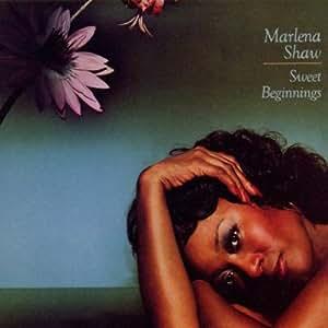 Sweet Beginnings /  Marlena Shaw
