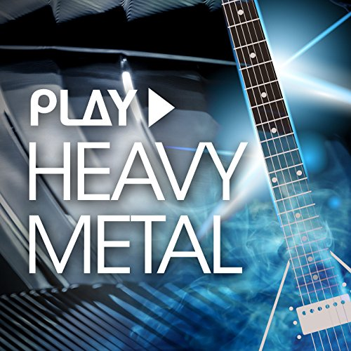 Play - Heavy Metal