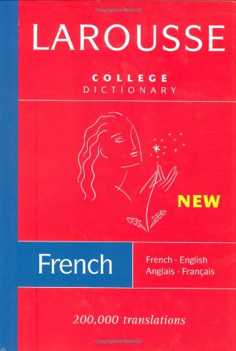 Larousse College Dictionary: French-English/English-French (French Edition)