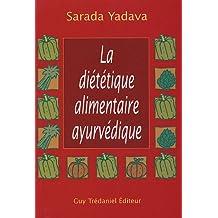DIÉTÉTIQUE ALIMENTAIRE AYURVÉDIQUE (LA)