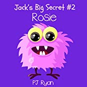 Rosie: Jack's Big Secret #2 | PJ Ryan
