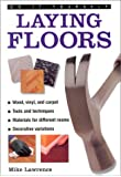Laying Floors and Carpets (DIY Essentials)