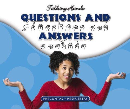Questions and Answers / Preguntas Y Respuestas (Talking Hands)