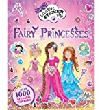 [(Little Hands Creative Sticker Play Fairy Princesses)] [ By (author) Fiona Munro ] [February, 2014]