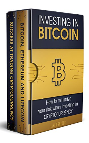 Investing in Bitcoin 2 Manuscripts: How to minimize your risk when investing in
