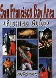 San Francisco Bay Fishing Guide, Ray Rychnofsky, 1571881743
