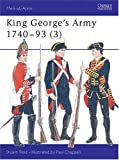 img - for King George's Army 1740 - 93 (3) (Men-at-Arms) book / textbook / text book