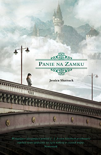 PANIE NA ZAMKU (In Polish Language) by Jessica Shattuck