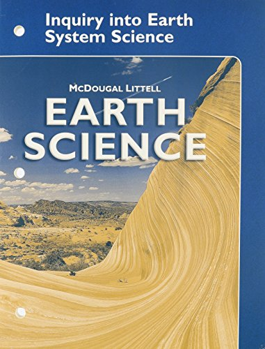 Earth Science: Inquiry into Earth System Science Student Edition