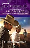 Three Cowboys: An Anthology