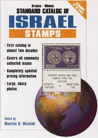 Krause-Minkus Standard Catalog of Israel Stamps: Listings 1948-1999 (Global Stamp Series)