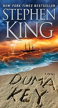 Duma Key: A Novel by [King, Stephen]