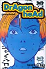 Dragon Head, tome 1 par Minetaro Mochizuki