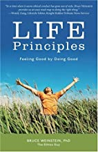Life Principles: Feeling Good by Doing Good