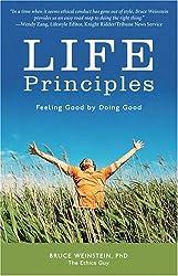 Life Principles: Feeling Good by Doing Good