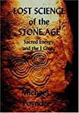 Lost Science of the Stone Age, Michael Poynder, 0954296397