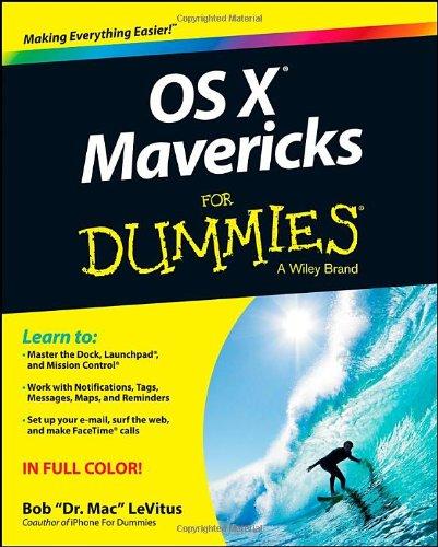 OS X Mavericks For Dummies by Bob LeVitus, Publisher : For Dummies