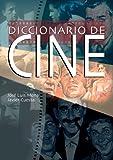 img - for Diccionario de cine by Jose Luis Mena (2005-04-01) book / textbook / text book