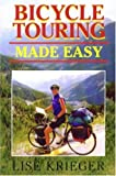 img - for Bicycle Touring Made Easy book / textbook / text book