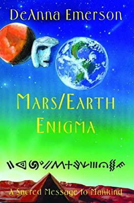 Mars/Earth Enigma: A Sacred Message to Mankind