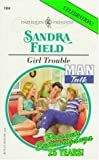 Girl Trouble, Sandra Field, 037311964X