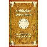 Lalibela's Wise Man