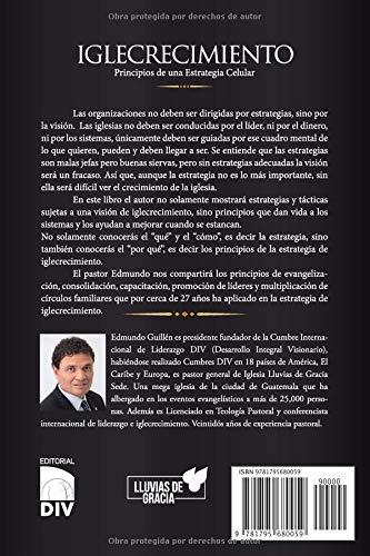 IGLECRECIMIENTO: Principios de una Estrategia Celular (Spanish Edition): Edmundo Guillen: 9781795680059: Amazon.com: Books