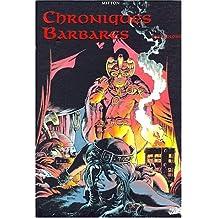 CHRONIQUES BARBARES PREUVE PAR 3