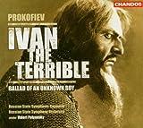 Prokofiev: Ivan the Terrible (complete score); Ballad of an Unknown Boy (2003-11-17)