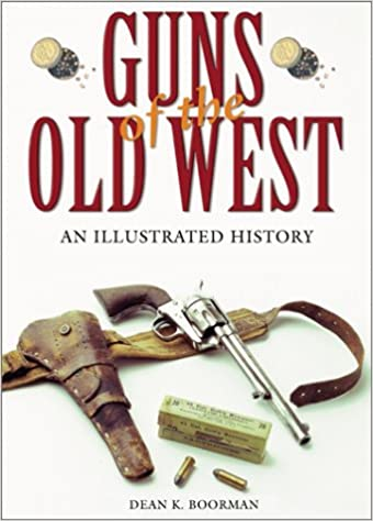 Firearms weapons read books online free and download ebooks rsc e books collections guns of the old west an illustrated history pdf fandeluxe