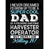 Super Cool Dad Of Awesome Harvester Operator Dad Funny Gift - Sticker