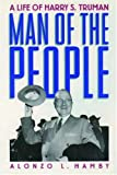 Man of the People: A Life of Harry S. Truman (Oxford Paperbacks)