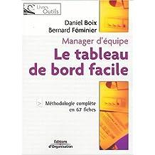 TABLEAU DE BORD FACILE (LE) : MANAGER D'ÉQUIPE