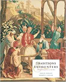 Traditions & Encounters, Volume 2: From 1500 to the Present