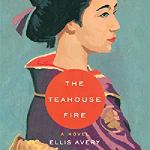 The Teahouse Fire Audiobook
