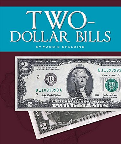 Two-Dollar Bills (All About Money) PDF