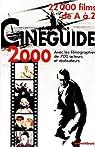 Cinéguide 2000: 20,000 films de A à Z par Leguèbe