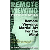 Remote Viewing: Martial Art for the Mind