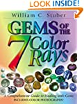 Gems of the Seven Color Rays: A Compr...
