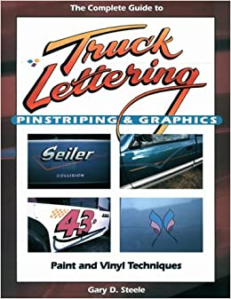 The Complete Guide To Truck Lettering Pinstriping  Graphics - A basic guide to vinyl graphics
