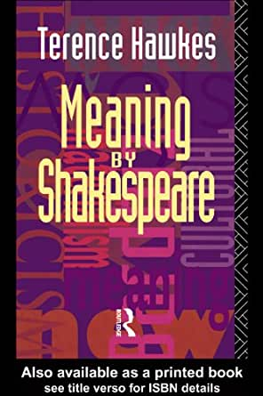 Meaning by shakespeare kindle edition by terence hawkes for Terrance meaning