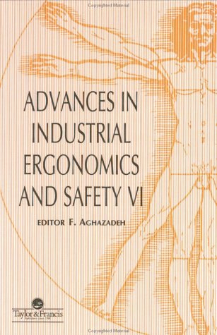 Advances In Industrial Ergonomics VI: Vol 6 Pdf