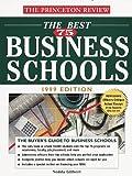 The Best 75 Business Schools, 1999, Nedda Gilbert and John Katzman, 0375752005