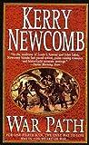 War Path, Kerry Newcomb, 0312979320