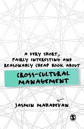 A Very Short, Fairly Interesting and Reasonably Cheap Book About Cross-Cultural Management (Very Short, Fairly Interesting & Cheap Books)