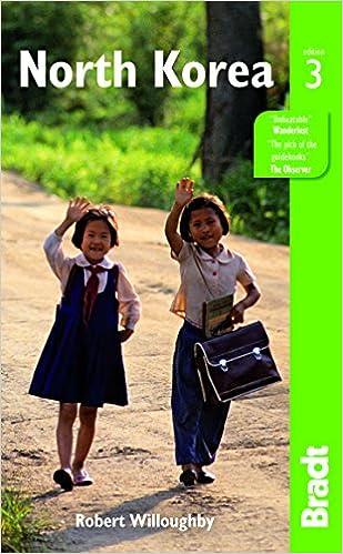 North Korea Bradt Travel Guide Robert Willoughby 9781841624761