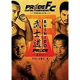 Pride Fc: Bushido - Vol. 6