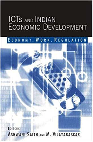 ICTs and Indian Economic Development: Economy, Work, Regulation