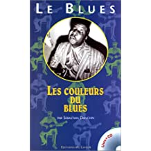BLUES : LES COULEURS DU BLUES +CD